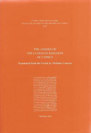 The Assizes of the Lusignan Kingdom of Cyprus