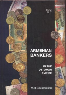 ARMENIAN BANKERS IN THE OTTOMAN EMPIRE