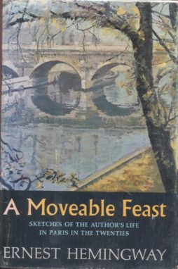 A MOVEABLE FEAST SKETCHES OF THE AUTHOR'S LIFE IN PARIS IN THE TWENTIES