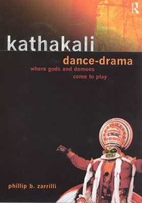 Kathakali Dance-Drama Where Gods and Demons Come to Play