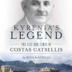 Kyrenia's Legend The Life and Times of Costas Catsellis
