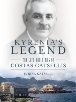Kyrenia's Legend The Life and Times of Costas Catsellis