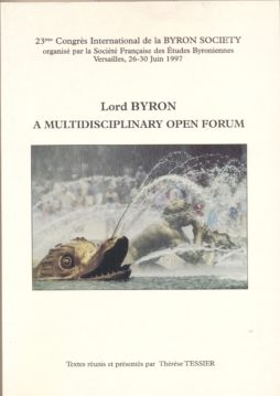 Lord Byron A multidisciplinary open forum