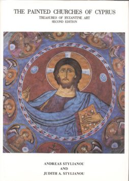 THE PAINTED CHURCHES OF CYPRUS, TREASURES OF BYZANTINE ART SECOND EDITION