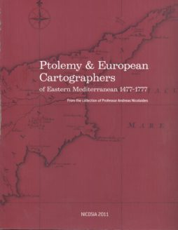Ptolemy & European Cartographers of Eastern Mediterranean 1477-1777