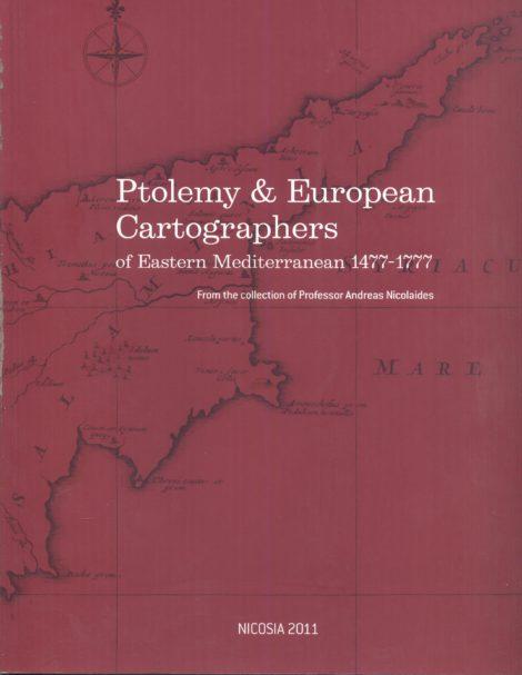 Ptolemy & European Cartographers of Eastern Mediterranean 1477-1777