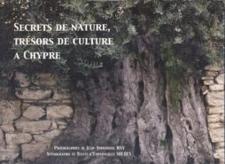 SECRETS DE NATURE, TRESORS DE CULTURE A CHYPRE