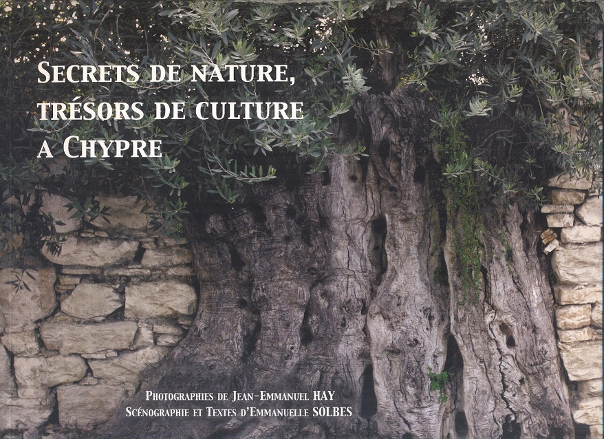 SECRETS DE NATURE, TRESORS DE CULTURE A CHYPRE