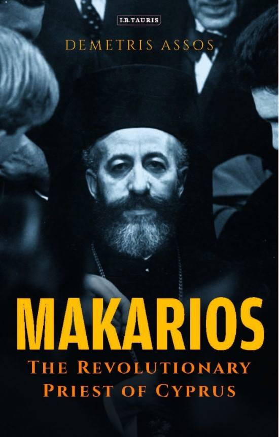 MAKARIOS THE REVOLUTIONARY PRIEST OF CYPRUS