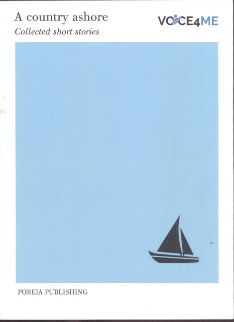 A Country Ashore , A Collected Short Stories