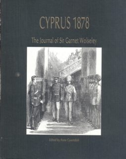 CYPRUS 1878 The Journal of Sir Garnet Wolseley