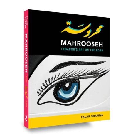 MAHROOSEH LEBANON'S ART ON THE ROAD