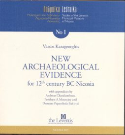 NEW ARCHAEOLOGICAL EVIDENCE For the 12th century BC Nicosia