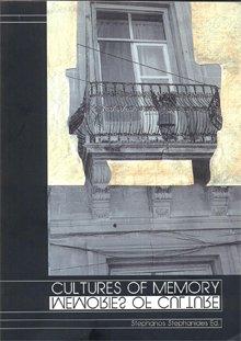 Cultures of Memory, memories of of culture
